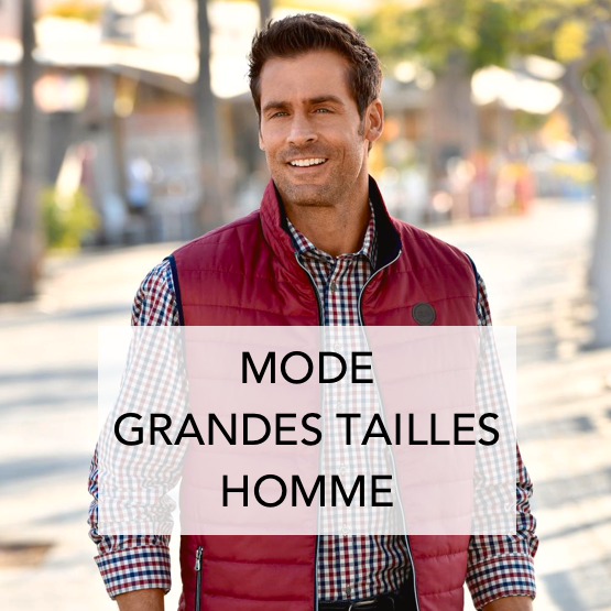 Mode grandes tailles homme
