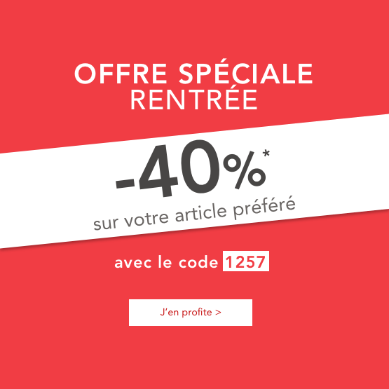 Offre speciale rentree